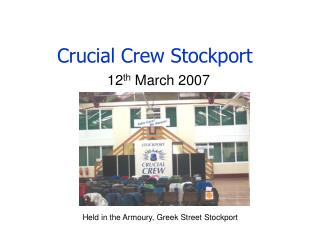 Crucial Crew Stockport
