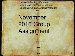 November 2010 Group Assignment