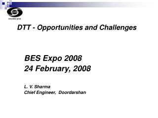 DTT - Opportunities and Challenges