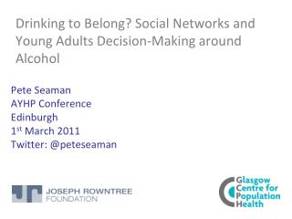 Drinking to Belong Social Networks and Young Adults Decision-Making around Alcohol