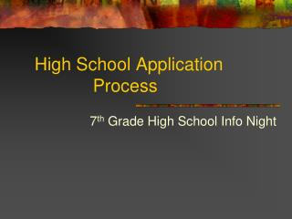 High School Application      Process