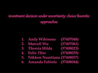 Investment decision under uncertainty: choice theoretic approaches