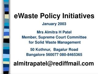 EWaste Policy Initiatives