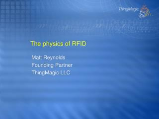 The physics of RFID