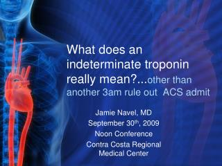 What does an indeterminate troponin really mean...other than another 3am rule out  ACS admit