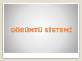 G R NT  SISTEMI