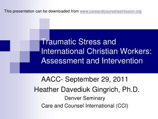 Traumatic Stress and International Christian Workers: Assessment and Intervention
