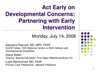 Act Early on Developmental Concerns: Partnering with Early Intervention