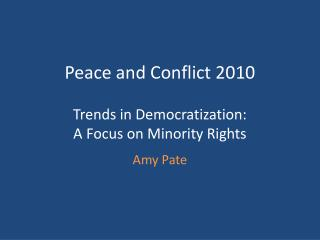 Trends in Democratization: A Focus on Minority Rights