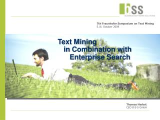 Text Mining     in Combination with       Enterprise Search