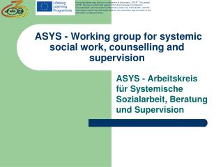 ASYS - Working group for systemic social work, counselling and supervision