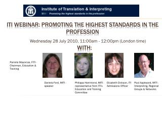 ITI Webinar: PROMOTING THE HIGHEST STANDARDS IN THE PROFESSION
