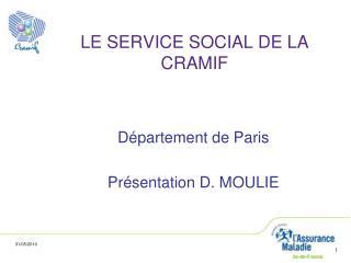 LE SERVICE SOCIAL DE LA CRAMIF