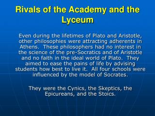 Rivals of the Academy and the Lyceum