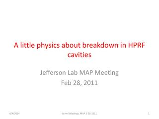 A little physics about breakdown in HPRF cavities