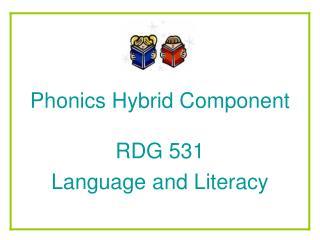 Phonics Hybrid Component