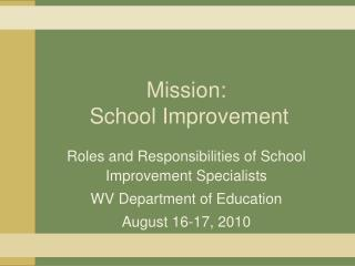Mission:  School Improvement