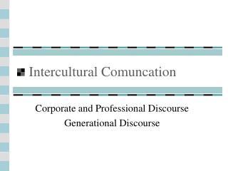Intercultural Comuncation