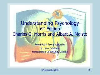 Understanding Psychology 6th Edition Charles G. Morris and Albert A. Maisto