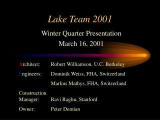 Lake Team 2001
