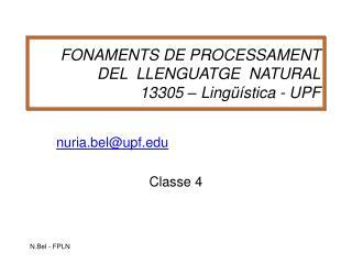 FONAMENTS DE PROCESSAMENT DEL  LLENGUATGE  NATURAL 13305   Ling  stica - UPF