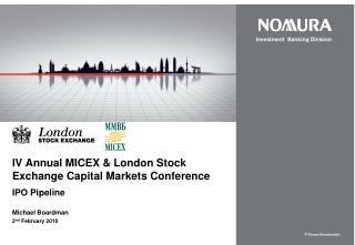 IV Annual MICEX  London Stock Exchange Capital Markets Conference