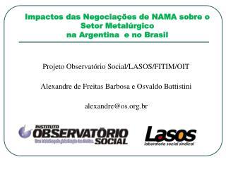 Impactos das Negocia  es de NAMA sobre o Setor Metal rgico  na Argentina  e no Brasil