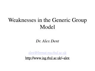 Weaknesses in the Generic Group Model