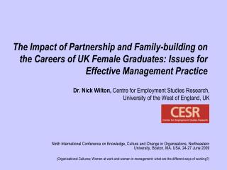The Impact of Partnership and Family-building on the Careers of UK Female Graduates: Issues for Effective Management Pra