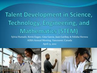 Talent Development in Science, Technology, Engineering, and Mathematics STEM