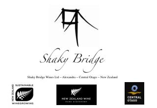 Shaky Bridge Wines Ltd  Alexandra  Central Otago  New Zealand