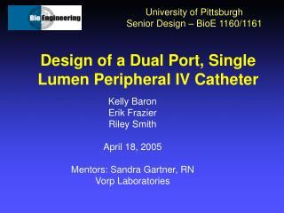 Design of a Dual Port, Single Lumen Peripheral IV Catheter