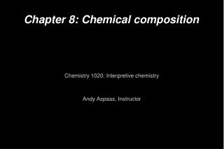 Chapter 8: Chemical composition