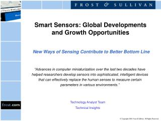Smart Sensors: Global Developments and Growth Opportunities    New Ways of Sensing Contribute to Better Bottom Line