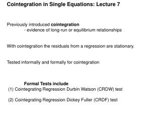 Cointegration in Single Equations: Lecture 7