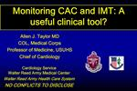 Monitoring CAC and IMT: A useful clinical tool