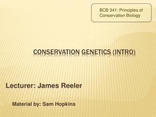 Conservation Genetics intro