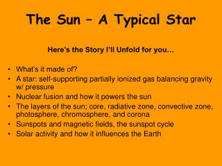 The Sun   A Typical Star