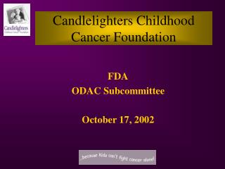 Candlelighters Childhood Cancer Foundation