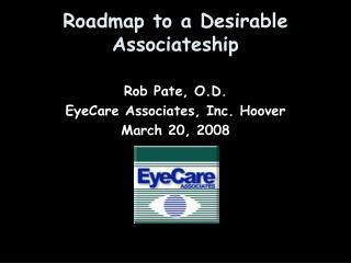 Roadmap to a Desirable Associateship