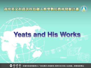 Yeats and His Works