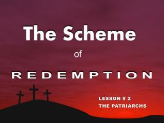 The Scheme Of Redemption