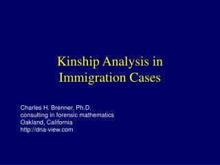 Kinship Analysis in Immigration Cases
