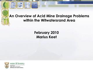 An Overview of Acid Mine Drainage Problems within the Witwatersrand Area
