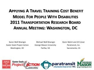 Applying A Travel Training Cost Benefit Model For People With Disabilities  2011 Transportation Research Board Annual Me
