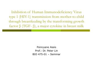 Inhibition of Human Immunodeficiency Virus  type 1 HIV-1 transmission from mother-to-child through breastfeeding by the