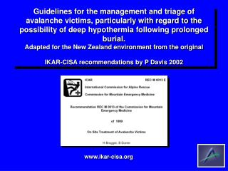 Guidelines for the management and triage of avalanche victims, particularly with regard to the possibility of deep hypot