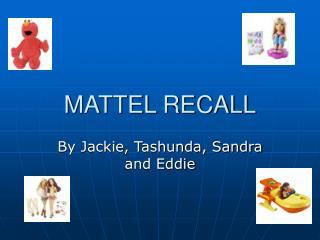 MATTEL RECALL