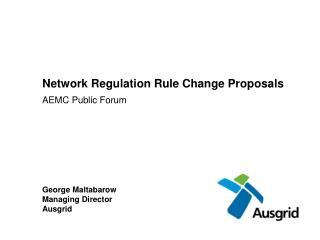 Network Regulation Rule Change Proposals