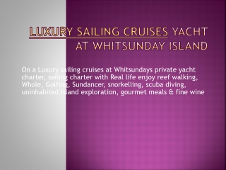Luxury Sailing Cruise Yacht At Whitsunday Island